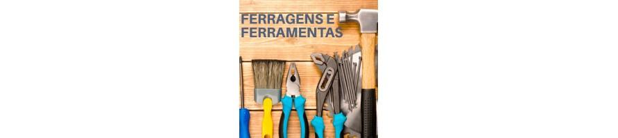ESQUADRIAS, FECHADURAS, FERRAGENS E FERRAMENTAS