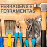Ferragens e ferramentas